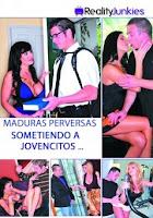 Maduras perversas sometidas a jovencitos xXx (2012)
