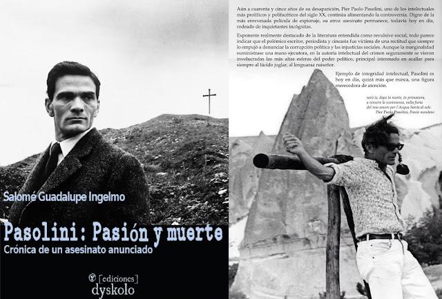 Salomé Guadalupe Ingelmo, Pasolini Pasión y muerte, ediciones Dyskolo