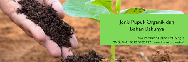pupuk,pupuk organik,budidaya tanaman,budidaya,lmga agro