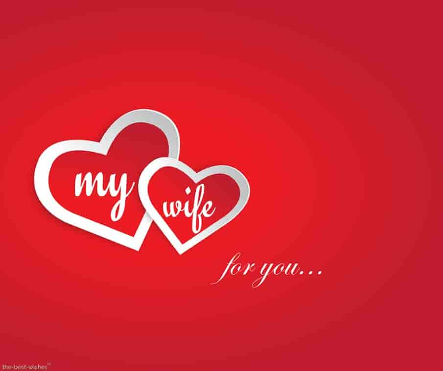 my wife my heart is just for you