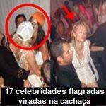 17 celebridades flagradas viradas na cachaça