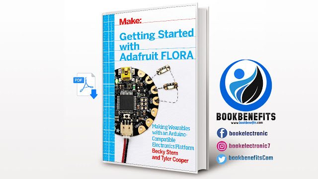 Free Download Getting Started with Adafruit FLORA PDF