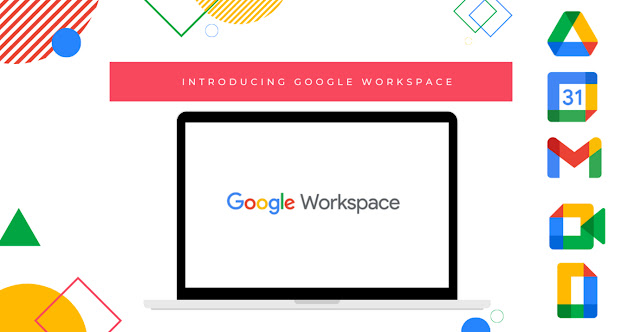 Kenali Fitur-fitur dari Google Workspace