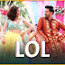 Lol Lyrics Payal Dev x Dev Negi