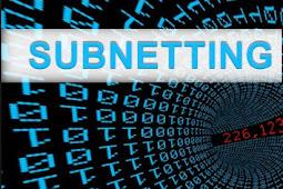 Materi Subnetting : Pengertian, Contoh dan Fungsinya