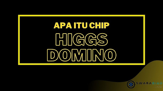 Chip Higgs Domino Gratis