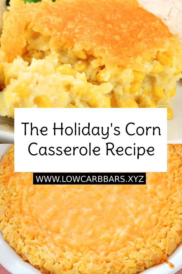 The Holiday's Corn Casserole Recipe is definitely a family favorite side dish. It is a sweet and savory, corn bread-like dish that is super delicious and very easy to make. #holidayrecipes #corn #casserole #casserolerecipe #dinner #dinnerrecipe #easydinnerrecipe #maindish #dish #familydinner #bread #cornbread