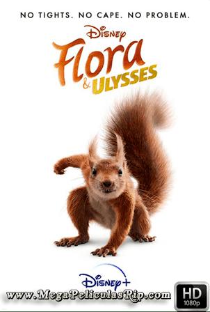 Flora Y Ulises [1080p] [Latino-Ingles] [MEGA]