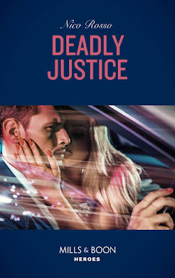 Deadly Justice by Nico Rosso book cover Mills & Boon Heroes