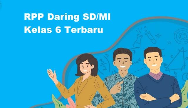 RPP Daring SD/MI Kelas 6 Terbaru