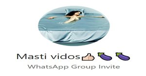 41+ Masti Videos WhatsApp Group Link Of 2020