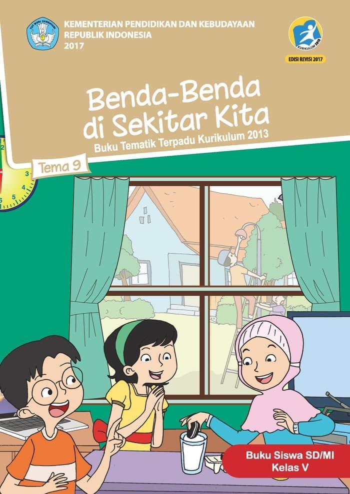 Buku Siswa Tematik SD Kelas V Tema 9 Benda-Benda di Sekitar Kita