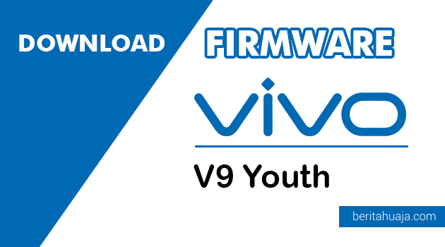 Download Firmware / Stock ROM Vivo Youth PD1730BF
