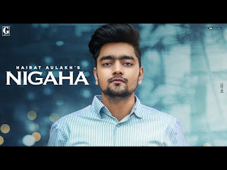 Nigaha Lyrics in Hindi - Hairat Aulakh