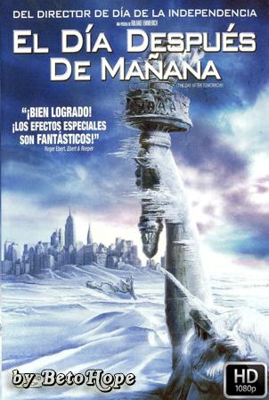El Dia Despues De Mañana [1080p] [Latino-Ingles] [MEGA]