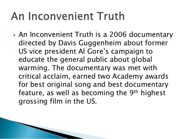 Al Gores Thesis Inconvenient Truth Essay Academic Service