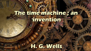 The time machine; an invention