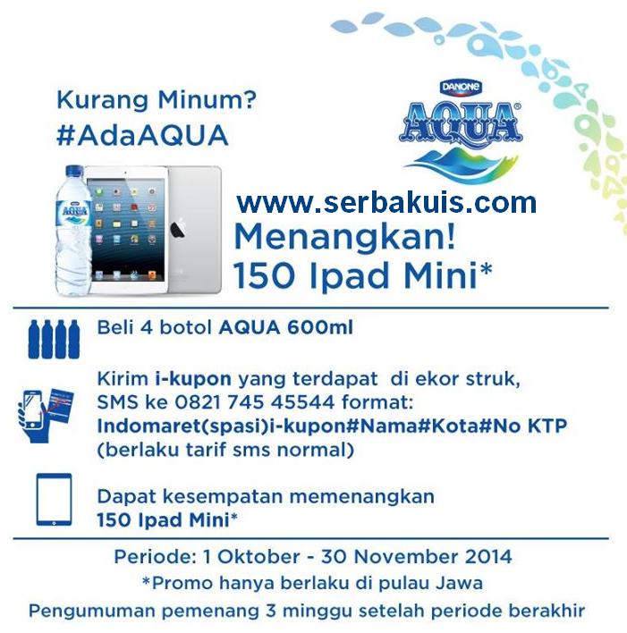 Promo AQUA Indomaret Berhadiah 150 iPad Mini GRATIS!