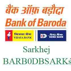 New IFSC Code Dena Bank of Baroda Sarkhej Ahmedabad