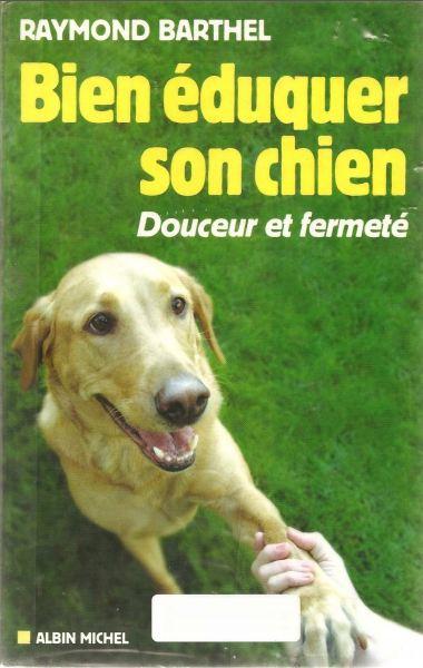 Bien Eduquer Son Chien - WWW.VETBOOKSTORE.COM