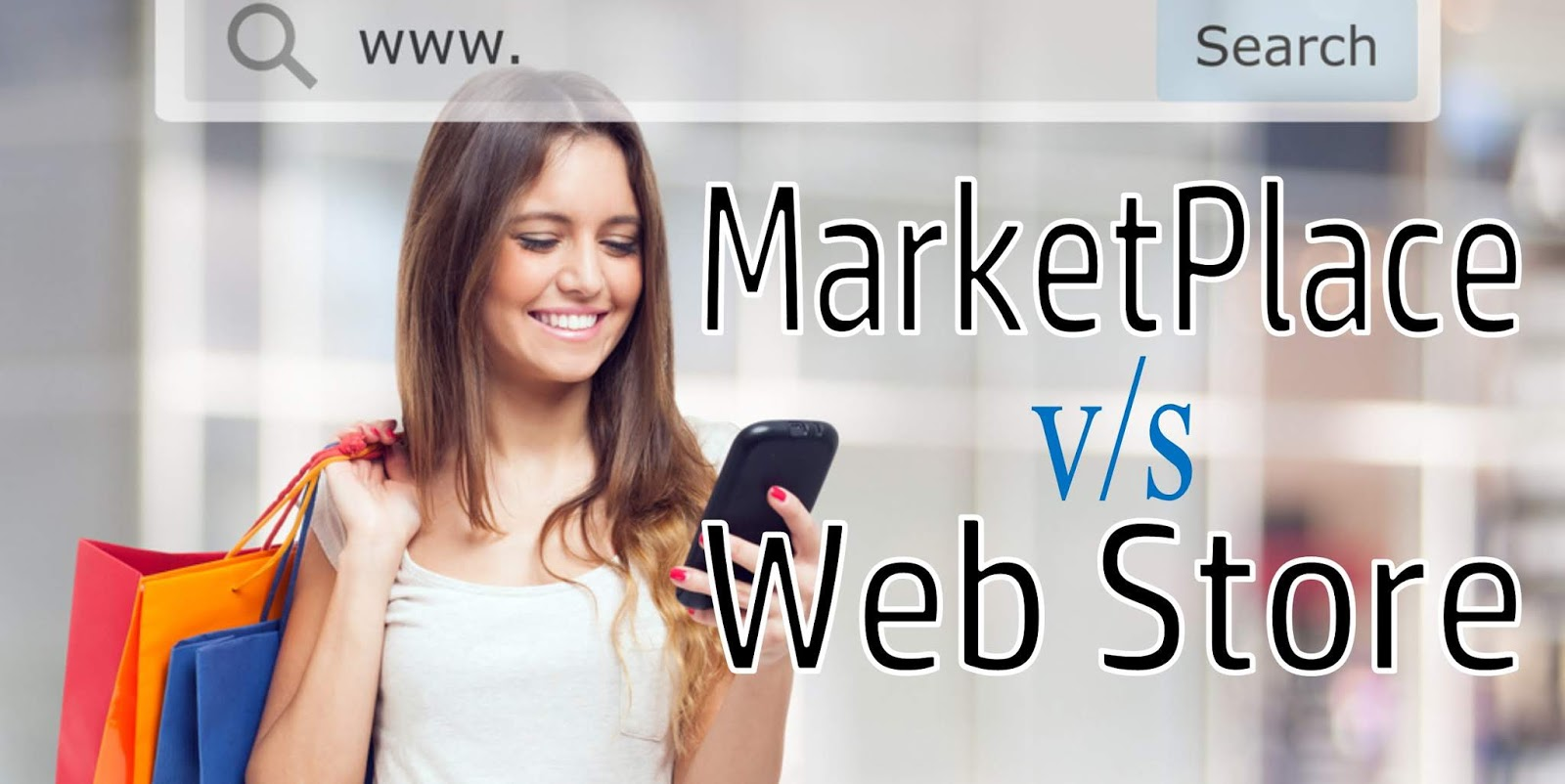 Web Stores VS Marketplaces