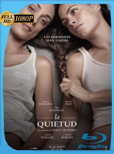 La Quietud (2018) HD [1080p] Latino [GoogleDrive] chapelHD