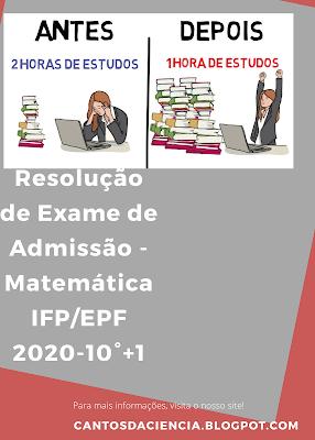 Exame resolvido  de Matemática  IFP - 2020