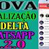 NOVA ATUALIZAÇÃO DELTA V3.2.0