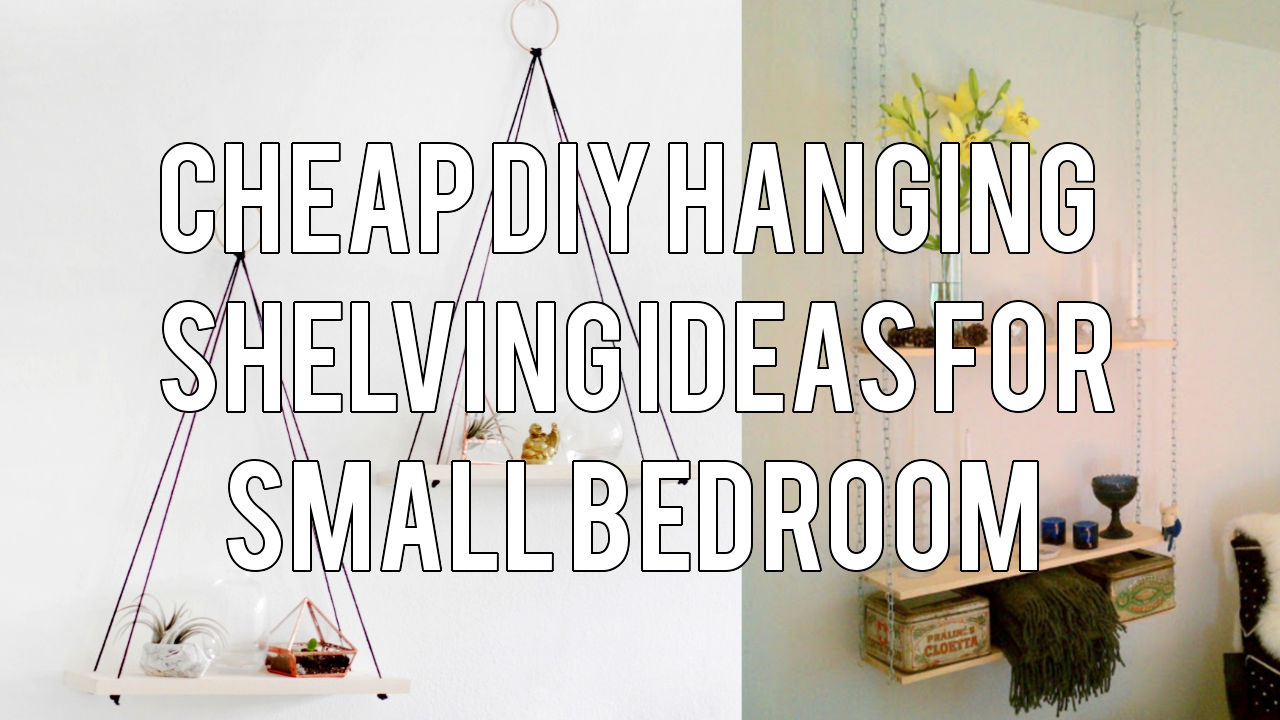 5 creative hanging shelves ideas for small bedroom