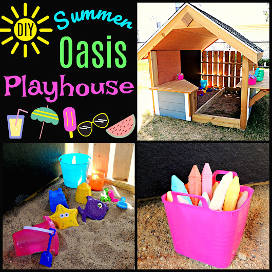 DIY Summer Oasis Playhouse
