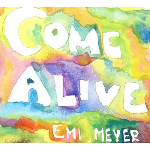 [MUSIC] エミ・マイヤー – Come Alive (2015.02.11/MP3/RAR)