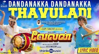 Dandanakka Dandanakka Thavuladi Lyrics in English – Velan