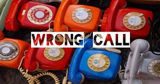wrong call