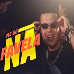 Baixar Música Na Favela - MC GG Mp3