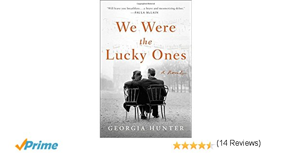 We Were the Lucky Ones: A Novel Paperback – January 2, 2018