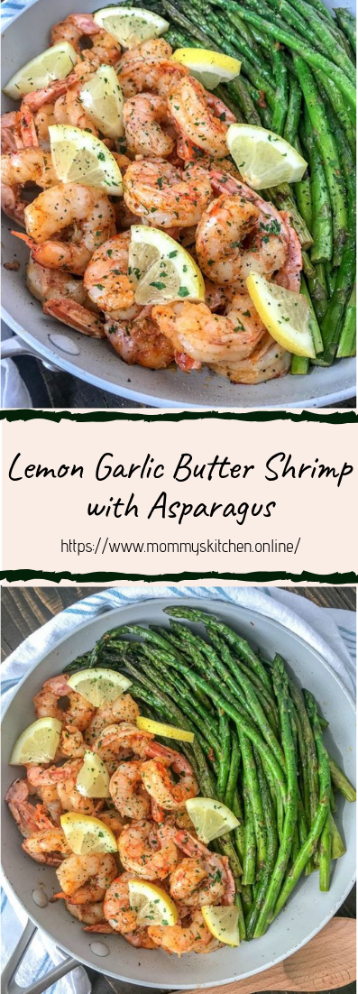 Lemon Garlic Butter Shrimp with Asparagus #dinnerrecipe #food