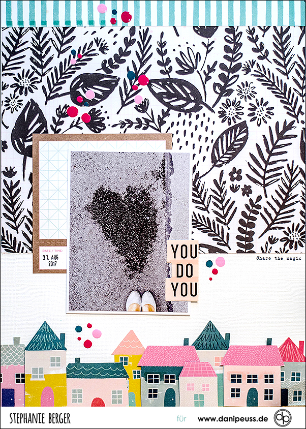 Stephanie Berger - Dani Peuss - Scrapbooking - Januar - You do You