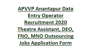 APVVP Anantapur Data Entry Operator Recruitment 2020 Theatre Assistant, DEO, FNO, MNO Outsourcing Jobs Application Form