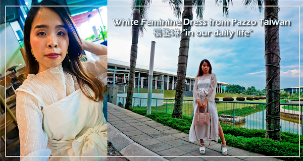 "White Feminine Dress from Pazzo Taiwan 楊丞琳 ""in our daily life"""
