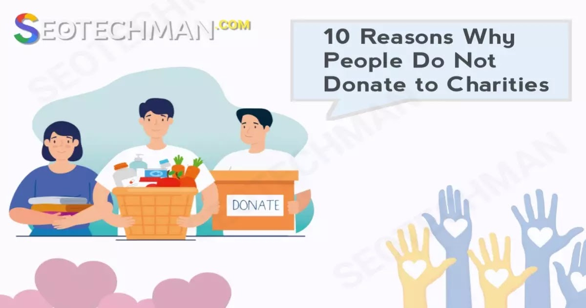10 reasons why people do not donate to charities