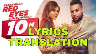 Red Eyes Lyrics in English | With Translation | – Karan Aujla | Gurlez Akhtar