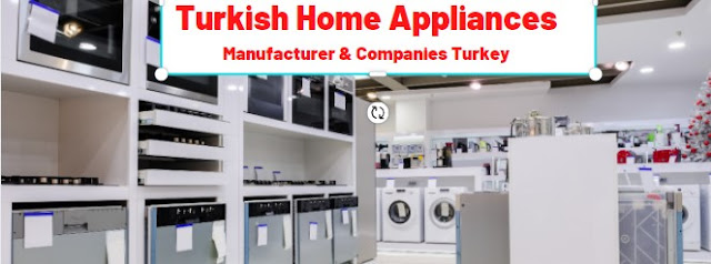 Home Appliances Turkey