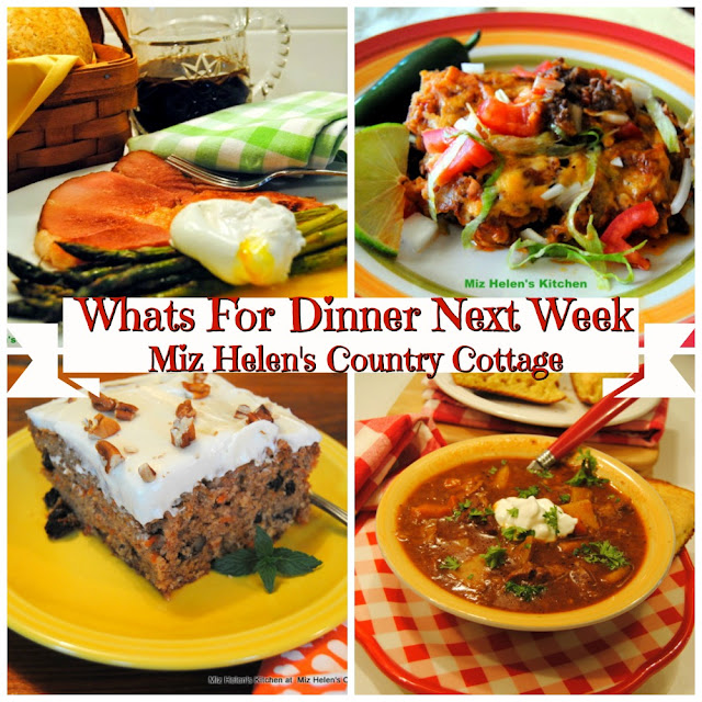 Whats For Dinner Next Week,4-19-20 at Miz Helen's Country Cottage