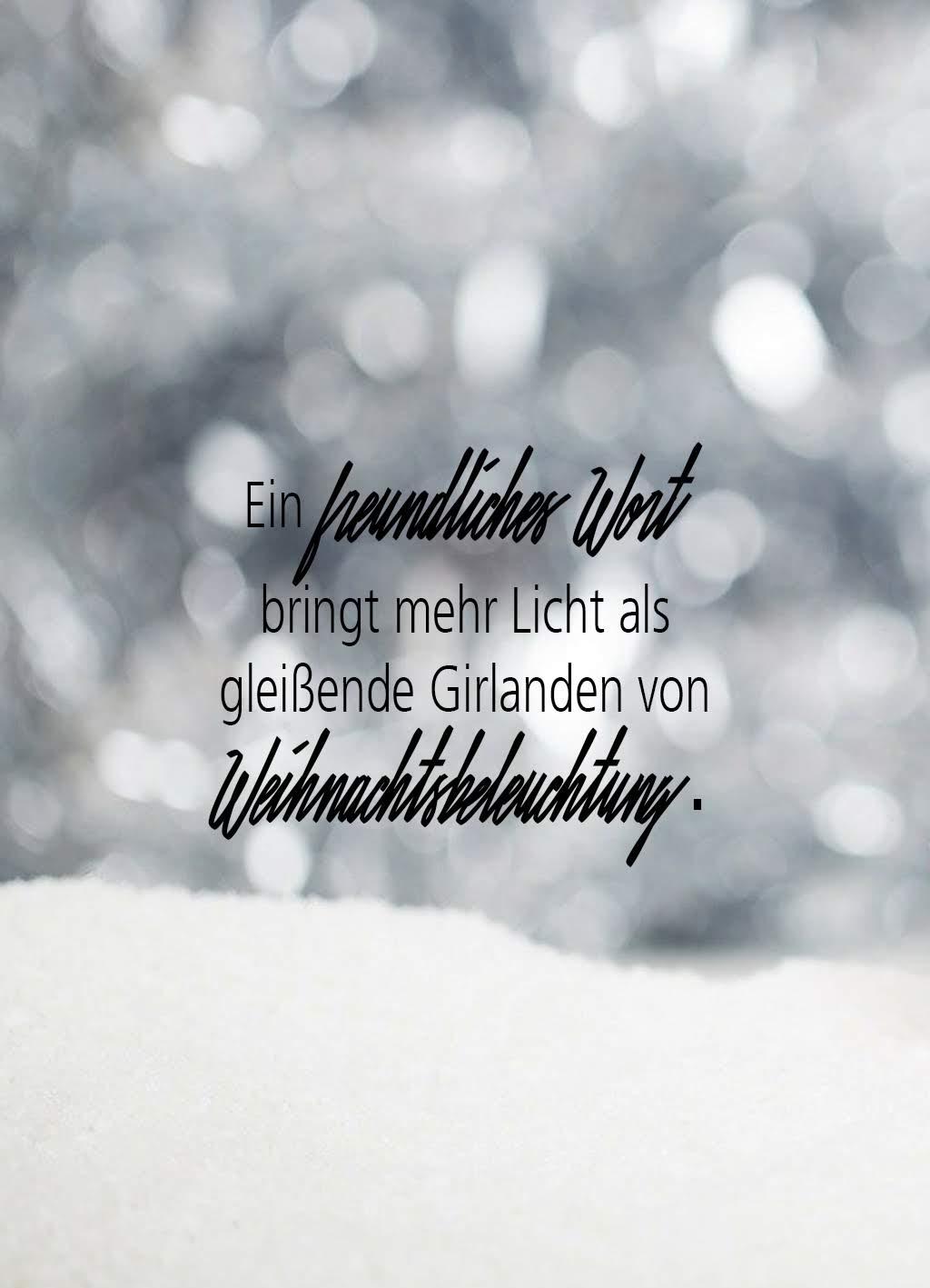 Quote of the day | Ein freundliches Wort brint mehr Licht als gleissende Girlanden von Weihnachtsbeleuchtung