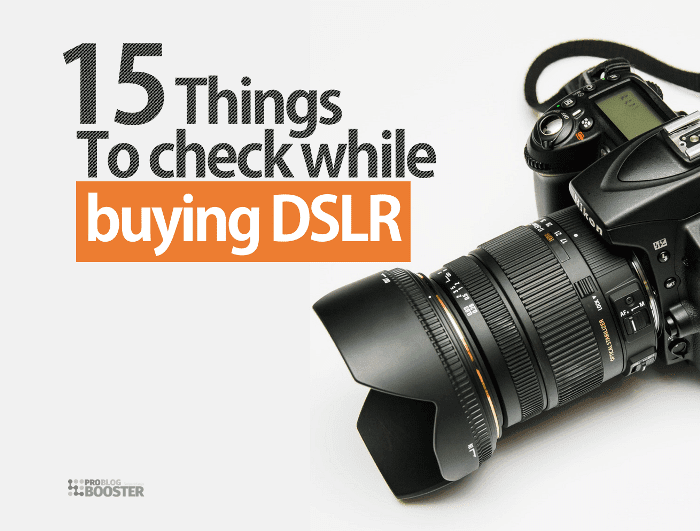 15 IMP Things You Must Check While Buying A New DSLR Camera | Buying Guide