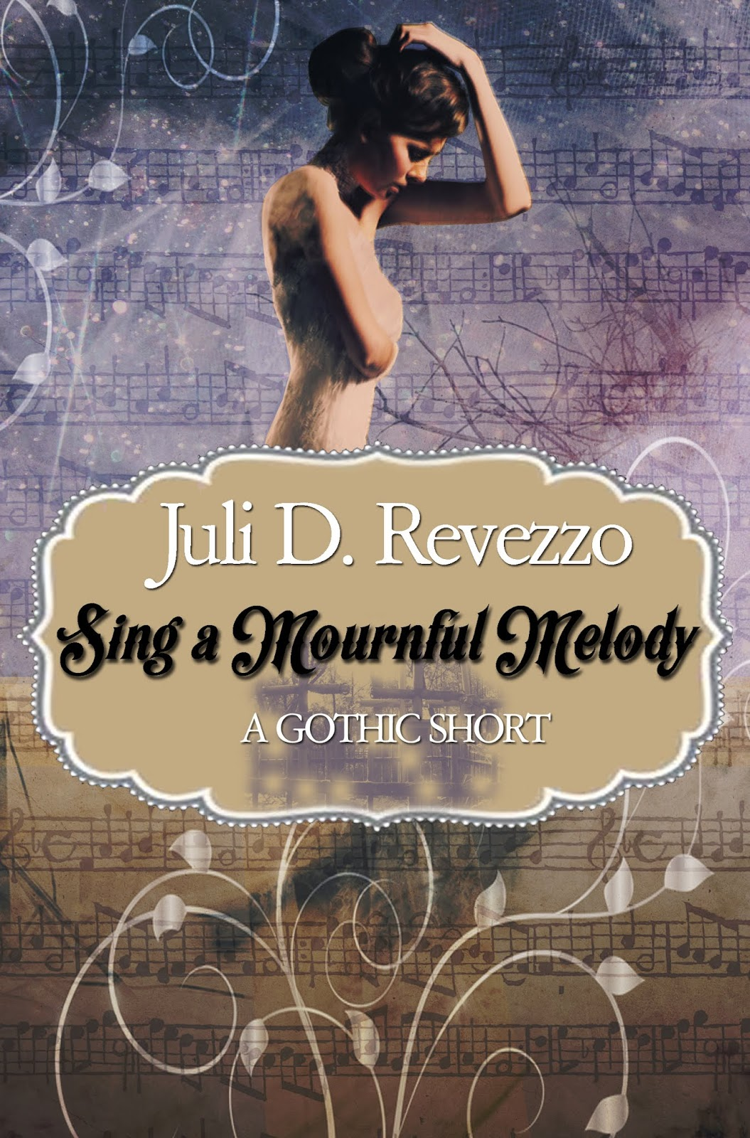 Sing a Mournful Melody by Juli D. Revezzo, Gothic fiction, Vampire fiction, short story