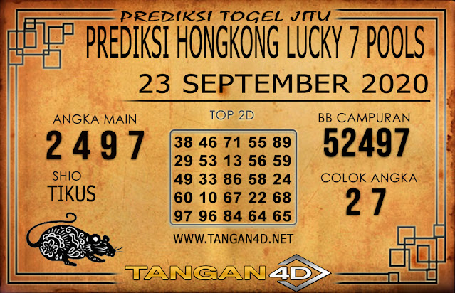 PREDIKSI TOGEL HONGKONG LUCKY 7 TANGAN4D 23 SEPTEMBER 2020