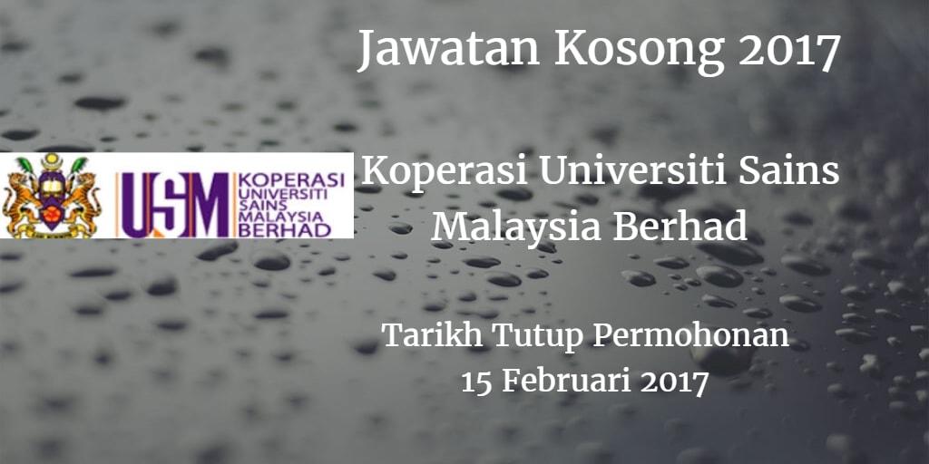 Jawatan Kosong Koperasi Universiti Sains Malaysia Berhad 15 Februari 2017