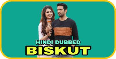 Biskut Hindi Dubbed Movie