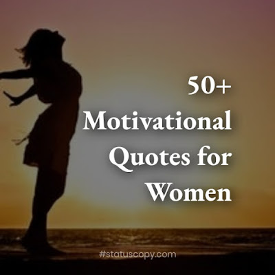 50+ motivational quotes for women 2020